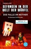 Die Falle im Nether / Gefangen in der Welt der Würfel Bd.2 (eBook, ePUB)