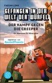 Der Kampf gegen die Creeper / Gefangen in der Welt der Würfel Bd.1 (eBook, ePUB)