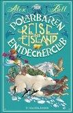 Reise ins Eisland / Der Polarbären-Entdeckerclub Bd.1 (eBook, ePUB)