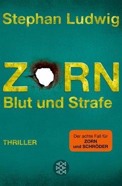 Zorn - Blut und Strafe / Hauptkommissar Claudius Zorn Bd.8 (eBook, ePUB) - Ludwig, Stephan