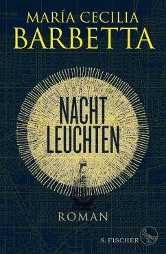 Nachtleuchten (eBook, ePUB) - Barbetta, María Cecilia