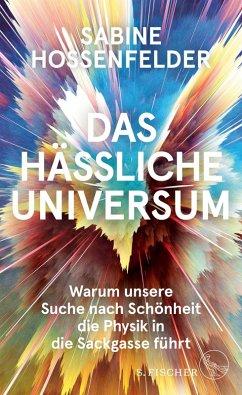Das hässliche Universum (eBook, ePUB) - Hossenfelder, Sabine