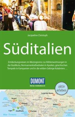 DuMont Reise-Handbuch Reiseführer Süditalien - Christoph, Jacqueline