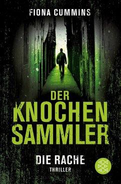 Die Rache / Der Knochensammler Bd.2 - Cummins, Fiona