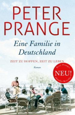 Zeit zu hoffen, Zeit zu leben. / Eine Familie in Deutschland Bd.1 - Prange, Peter