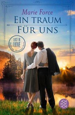 Ein Traum für uns / Lost in Love - Die Green-Mountain-Serie Bd.8 - Force, Marie