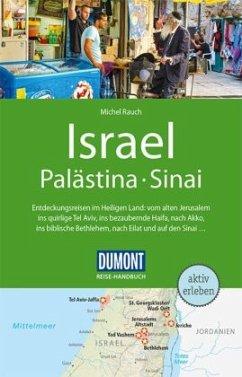DuMont Reise-Handbuch Reiseführer Israel, Palästina, Sinai - Rauch, Michel