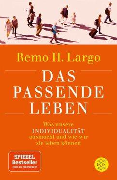 Das passende Leben - Largo, Remo H.