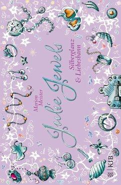 Silberglanz und Liebesbann / Julie Jewels Bd.2 - Meister, Marion