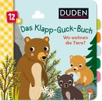 Duden 12+: Das Klapp-Guck-Buch: Wo wohnen die Tiere?