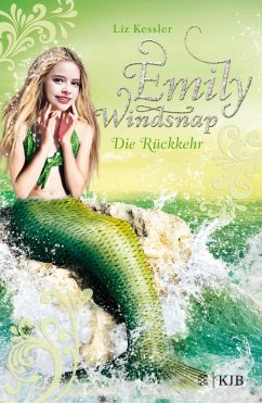 Die Rückkehr / Emily Windsnap Bd.4 - Kessler, Liz