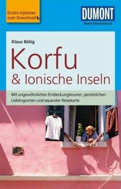 DuMont Reise-Taschenbuch Reiseführer Korfu & Ionische Inseln - Bötig, Klaus