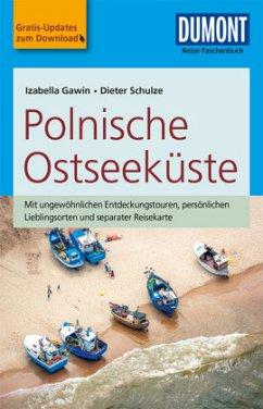 DuMont Reise-Taschenbuch Reiseführer Polnische Ostseeküste - Gawin, Izabella; Schulze, Dieter