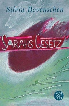 Sarahs Gesetz - Bovenschen, Silvia