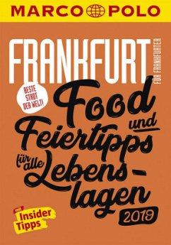 MARCO POLO Beste Stadt der Welt - Frankfurt 2019 (MARCO POLO Cityguides) - Cichosch, Katharina J.; Kathe, Sandra