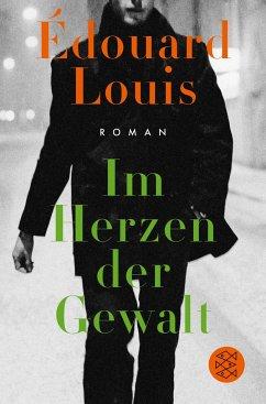 Im Herzen der Gewalt - Louis, Édouard