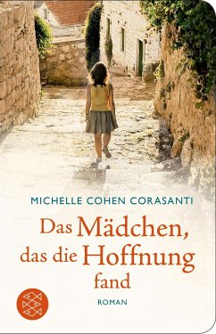 Das Mädchen, das die Hoffnung fand - Corasanti, Michelle Cohen