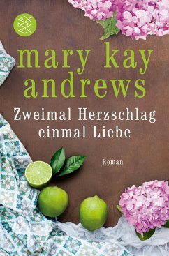 Zweimal Herzschlag, einmal Liebe - Andrews, Mary Kay