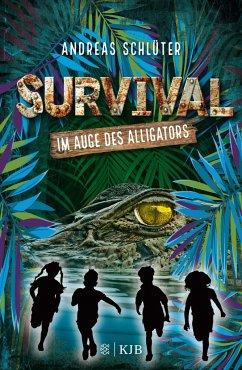 Im Auge des Alligators / Survival Bd.3 - Schlüter, Andreas