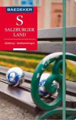 Baedeker Reiseführer Salzburger Land, Salzburg, Salzkammergut - Spath, Stefan; Reincke, Madeleine