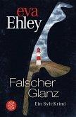 Falscher Glanz / Sylt Bd.7