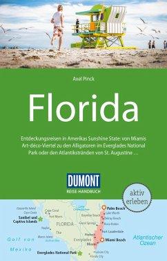 DuMont Reise-Handbuch Reiseführer Florida - Pinck, Axel