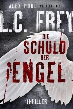 Die Schuld der Engel / Kommissar Sauer Bd.1