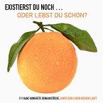 EXISTIERST DU NOCH ... ODER LEBST DU SCHON? (MP3-Download)