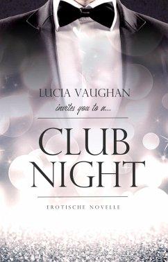 Clubnight (eBook, ePUB) - Vaughan, Lucia