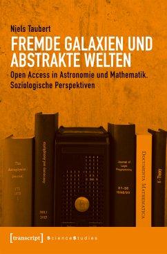Fremde Galaxien und abstrakte Welten (eBook, PDF) - Taubert, Niels