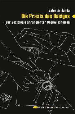 Die Praxis des Designs (eBook, PDF) - Janda, Valentin