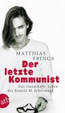Der letzte Kommunist (eBook, ePUB)