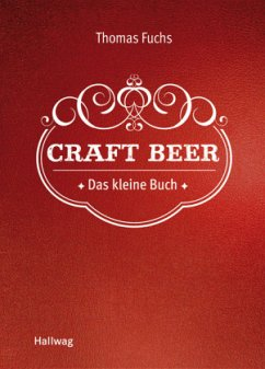 Craft Beer (Mängelexemplar) - Fuchs, Thomas