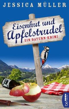 Eisenhut und Apfelstrudel / Hauptkommissar Hirschberg Bd.1 (eBook, ePUB) - Müller, Jessica