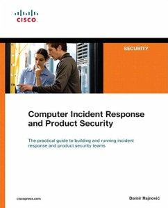 Computer Incident Response and Product Security (eBook, ePUB) - Rajnovic, Damir