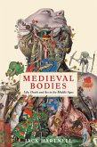 Medieval Bodies (eBook, ePUB)