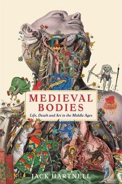 Medieval Bodies (eBook, ePUB) - Hartnell, Jack