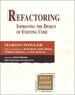 Refactoring (eBook, ePUB) - Fowler, Martin; Beck, Kent; Brant, John; Opdyke, William; Roberts, Don