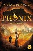 Widerstand / Phönix Bd.2 (eBook, ePUB)