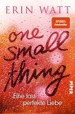 One Small Thing – Eine fast perfekte Liebe (eBook, ePUB)