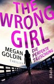 The Wrong Girl - Die perfekte Täuschung (eBook, ePUB)