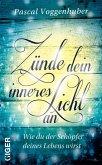 Zünde dein inneres Licht an (eBook, ePUB)