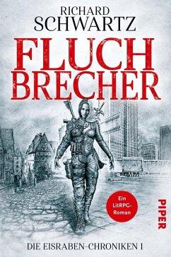 Fluchbrecher / Die Eisraben-Chroniken Bd.1 (eBook, ePUB) - Schwartz, Richard
