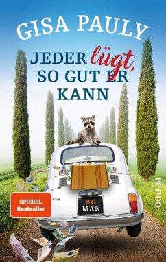 Jeder lügt, so gut er kann / Siena Bd.1 (eBook, ePUB) - Pauly, Gisa