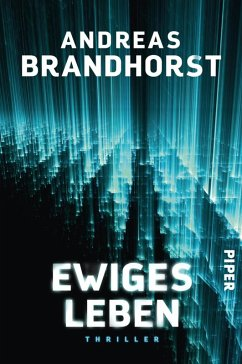 Ewiges Leben (eBook, ePUB) - Brandhorst, Andreas