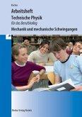 Technische Physik für das Berufskolleg - Arbeitsheft