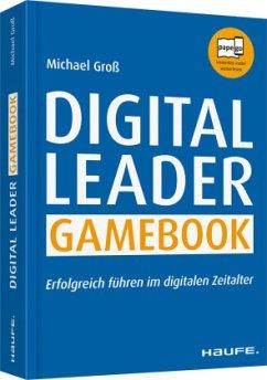 Digital Leader Gamebook - Groß, Michael