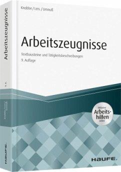 Arbeitszeugnisse - inkl. Arbeitshilfen online - Knobbe, Thorsten; Leis, Mario; Umnuß, Karsten