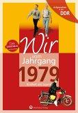 Aufgewachsen in der DDR - Wir vom Jahrgang 1979 - Kindheit und Jugend