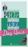 Wir vom Jahrgang 1939 - Das Quiz